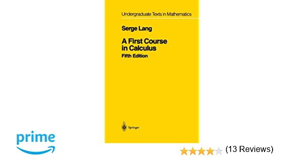 A First Course in Calculus (Undergraduate Texts in Mathematics ...