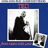 Ted, From Moira with Love (Extra Long Play - 24 Fabulous Tracks)