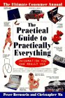 The Practical Guide to Practically Everything, Peter W. Bernstein, 0679754911
