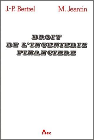 Lire un Droit commercial, droit de l'ingénierie financière, 1re édition (ancienne édition) pdf, epub ebook