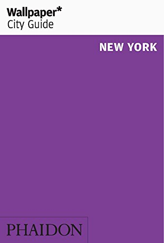 Wallpaper* City Guide New York (Wallpaper City Guides)