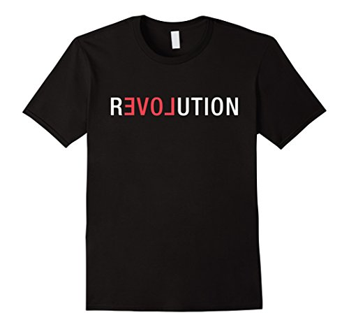 Mens Revolution Love Shirt, Clever Cool March Protest Rally XL Black