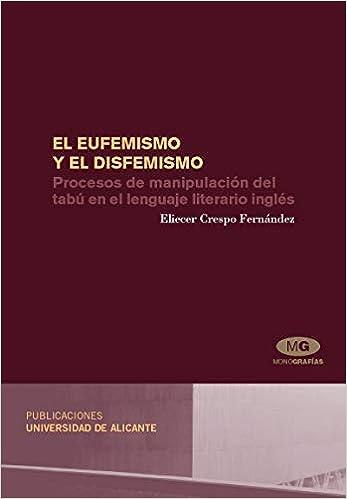 Procesos de manipulacion del tabu en el lenguaje literario ingles Paperback – July 4, 2007