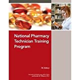 The National Pharmacy Technician Training Manual-7th Edition, Schafermeyer and Williams, 161658601X