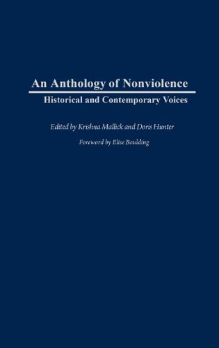 An Anthology of Nonviolence: Historical and Contemporary Voices