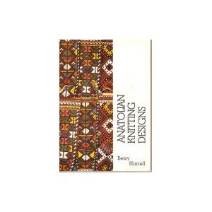 Anatolian Knitting Designs: Sivas Stocking Patterns Collected in an Istanbul Shantytown
