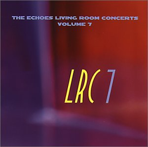 living room concerts. ECHOES Living Room Concerts Volume 7 Various Artists  Amazon
