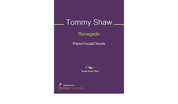 Renegade Kindle Edition By Styx Tommy Shaw Arts Photography