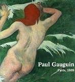 img - for Paul Gauguin: Paris, 1889 book / textbook / text book