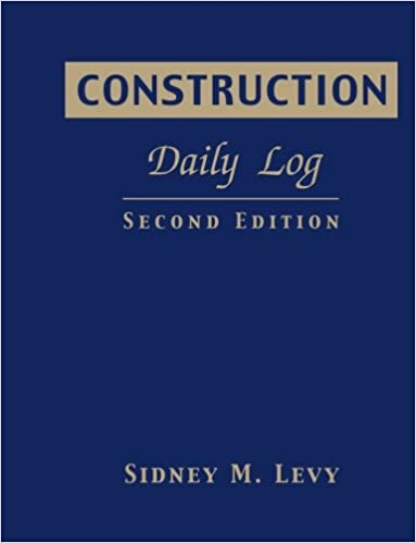 construction daily log sidney m levy 9780071408141 amazon com books