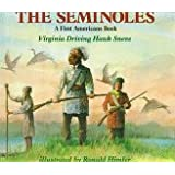 The Seminoles (A First Americans Book)