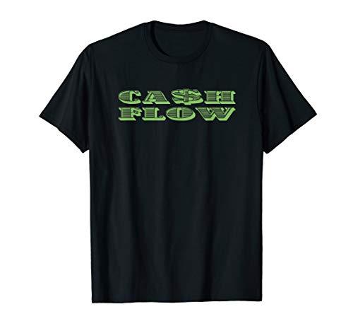 Cash Flow T-Shirt Money Business Tee