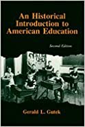 Historical Introduction to American Education 2ND EDITION
