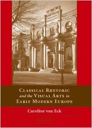 Book Classical Rhetoric and the Visual Arts in Early Modern Europe