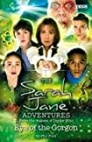 Sarah Jane Adventures Eye Of The Gorgon