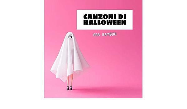 Canzoncine Halloween.Canzoni Da Ballare By Halloween Terror On Amazon Music Amazon Com