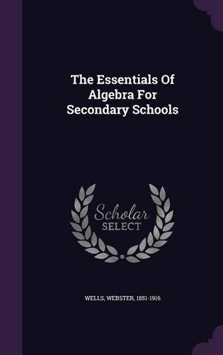 Download The Essentials of Algebra for Secondary Schools pdf