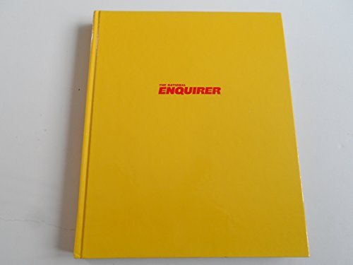 The National Enquirer - 30 Years of Unforgettable Images