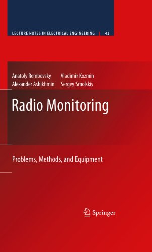 Download Radio Monitoring: Problems, Methods and Equipment: 43 (Lecture Notes in Electrical Engineering) Pdf