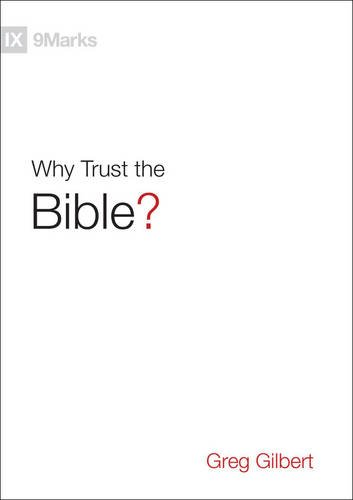 Download Why Trust the Bible? (9Marks) PDF