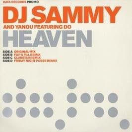 DJ Sammy & Yanou Feat Do / Heaven