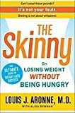 img - for The Skinny: On Losing Weight without Being Hungry-the Ultimate Guide to Weight L book / textbook / text book