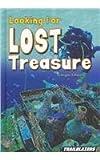 Looking for Lost Treasure, Gregory N. Peters, 1476584710