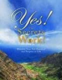 Yes! the Secrets Work!, Anolia Orfrecio Facun, 1606963287
