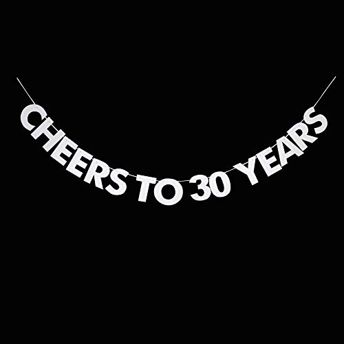 (Cheers to 30 Years Banner, 30th Birthday, Wedding Anniversary, Retirement Party Bunting Sign Decorations Photo Props, Party Favors, Supplies, Gifts, Themes and)