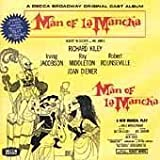 Man of La Mancha: A Decca Broadway Original Cast Album (Original 1965 Broadway Cast) by unknown Cast Recording, Original recording remastered, Extra tracks edition (2001) Audio CD