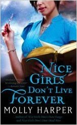 Molly Harper - Nice Girls Don't Live Forever Audiobook Free