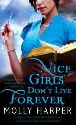 Image of Nice Girls Don't Live Forever (Jane Jameson, Book 3)