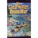The Clearwater Union War, Ron Carter, 157008663X