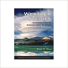 Weather studies introduction to atmospheric science fourth edition weather studies introduction to atmospheric science fourth edition 4th edition fandeluxe Gallery