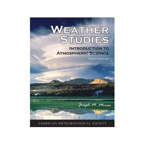 Weather Studies: Introduction to Atmospheric Science (Fourth Edition)