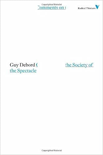 Book Comments on the Society of the Spectacle (Radical Thinkers) by Guy Debord (2011-01-10)
