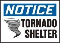 AccuformNotice Tornado Shelter Safety Sign MFEX800XL 7 x 10 Inches Aluma-Lite