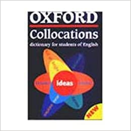Collocations dictionary oxford Oxford Collocations