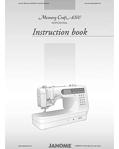 (Janome Spare Part 6500 Memory Craft 6500 Professional Sewing Machine Quilting Instruction Manual Reprint)