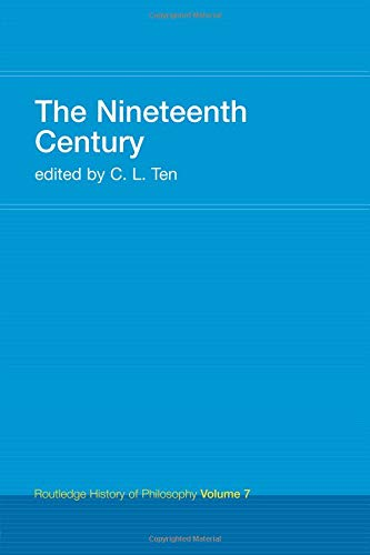 The Nineteenth Century (Routledge History of Philosophy) (Volume 8)