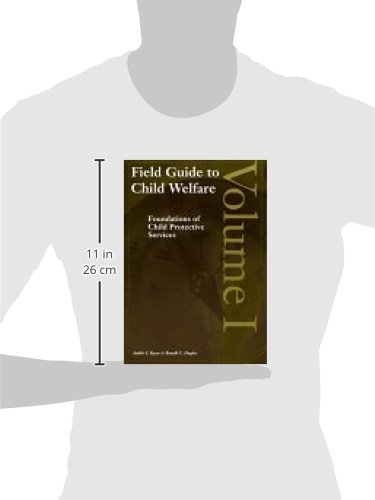 Field Guide to Child Welfare, Volumes I-IV