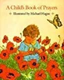 A Child's Book of Prayers, , 0805002111