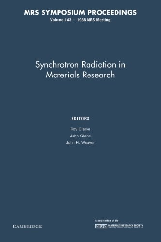 Synchrotron Radiation in Materials Research: Volume 143 (MRS Proceedings)