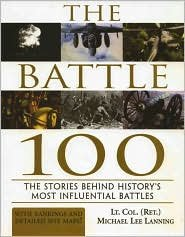 Download The Battle 100: The Stories Behind History's Most Influential Battles pdf epub