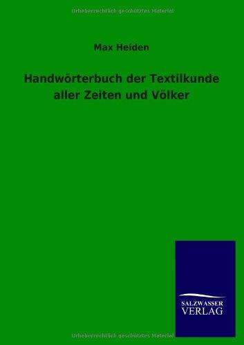 Download Handworterbuch Der Textilkunde Aller Zeiten Und Volker (German Edition) pdf