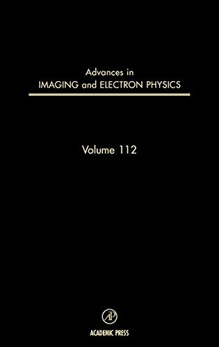 Advances in Imaging and Electron Physics (ISSN Book 112)
