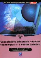 Capacidades directivas y nuevas tecnologías en el sector turístico (Spanish Edition)