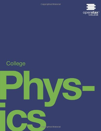 College Physics (Oer)
