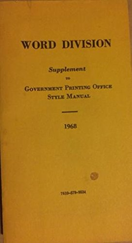 Word Division Supplement to Government Printing Office Style Manual 1962