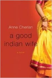 Romantic Books to Read on Valentine's Day 2017: A Good Indian Wife